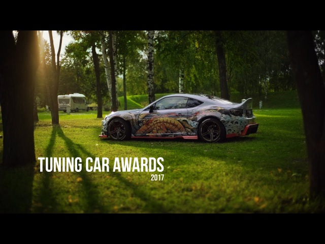 Tuning Car Awards 2k17 | Russia Suzdal | Offical Aftermovie