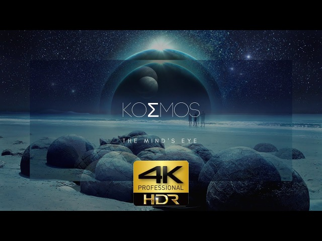 4KHDR | KOSMOS FIRST FULL HDR FILM ON YOUTUBE Official Director's Cut