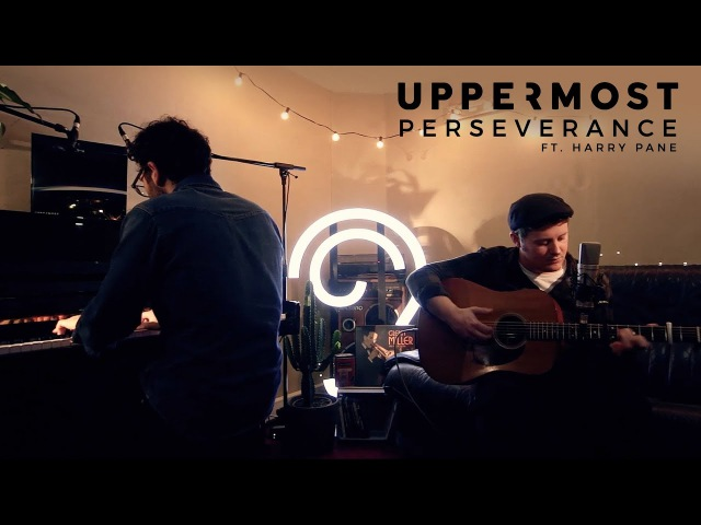 Uppermost ft. Harry Pane - Perseverance (Christmas Acoustic Session)