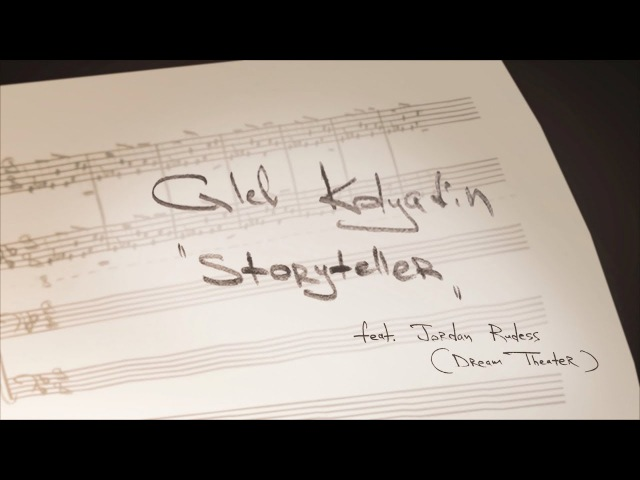 Gleb Kolyadin - Storyteller (feat. Jordan Rudess, Dream Theater) (from Gleb Kolyadin)