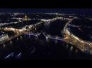 Санкт Петербург ночью с высоты Аэросъёмка DJI Phantom 4 4K UHD