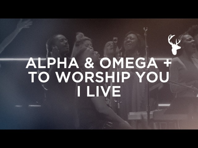 Alpha Omega To Worship You I Live - Alton Eugene | Bethel Worship