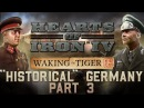 HOI4: Waking the Tiger - Historical Germany - Part 3