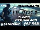 FINAL FANTASY 4460 GTX 960 4GB 8GB