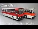 Ikarus 256.54   ClassicBus   обзор масштабной модели