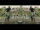 Trial Is Awesome 2015 Urban Trial Trial Stunts