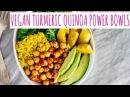 Vegan Turmeric Quinoa Power Bowls