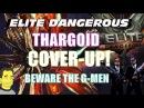 Elite Dangerous Thargoid Cover UP Alien Conspiracy