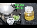 How to Prepare Aloe Vera Oil For Thick Glossy and Shiny Hair DIY Aloe Vera Oil