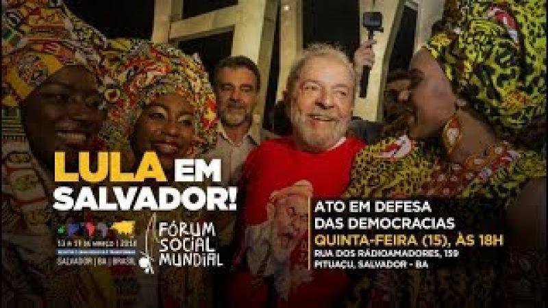 Fórum Social Mundial 2018 Ato em Defesa das Democracias смотреть онлайн без регистрации