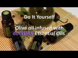 Оливковое масло с ЭМ doTERRA Olive oil infused with doTERRA Essential Oils