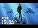Глубокое синее море 2 / Deep Blue Sea 2 (2018) - русский трейлер.