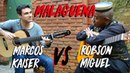 Guitar Duel Marcos Kaiser vs Robson Miguel Malagueña