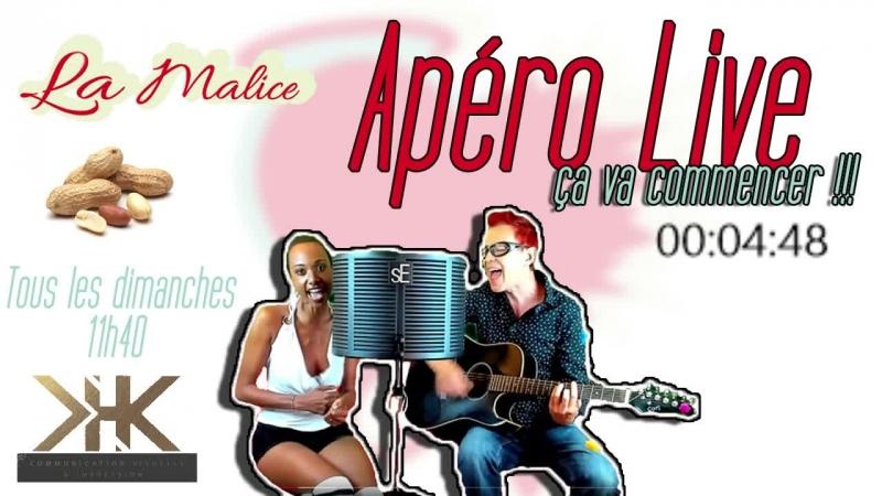 APERO LIVE 8 La Malice en direct