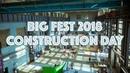 Big Fest 2018 Construction Day