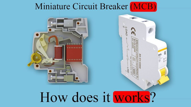 Miniature Circuit Breaker MCB How does it work