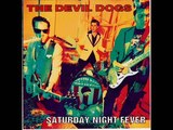 The Devil Dogs - Saturday Night Fever (Full Album)