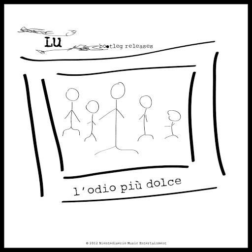 LU альбом L'odio più dolce (Bootleg Releases)