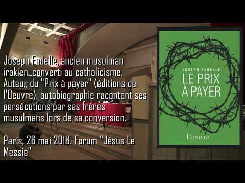 Joseph Fadelle , converti de lislam au Christ La plupart des musulmans ignorent le Coran
