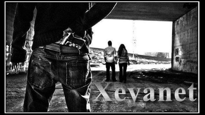 Kenan Akberov - (Şeir)Xeyanet/2018/Yeni