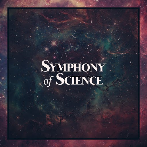 Symphony of Science альбом Onward to the Edge