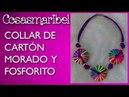 DIY:COLLAR DE CARTON MORADO Y FOSFORITO.Fluorine Necklace.