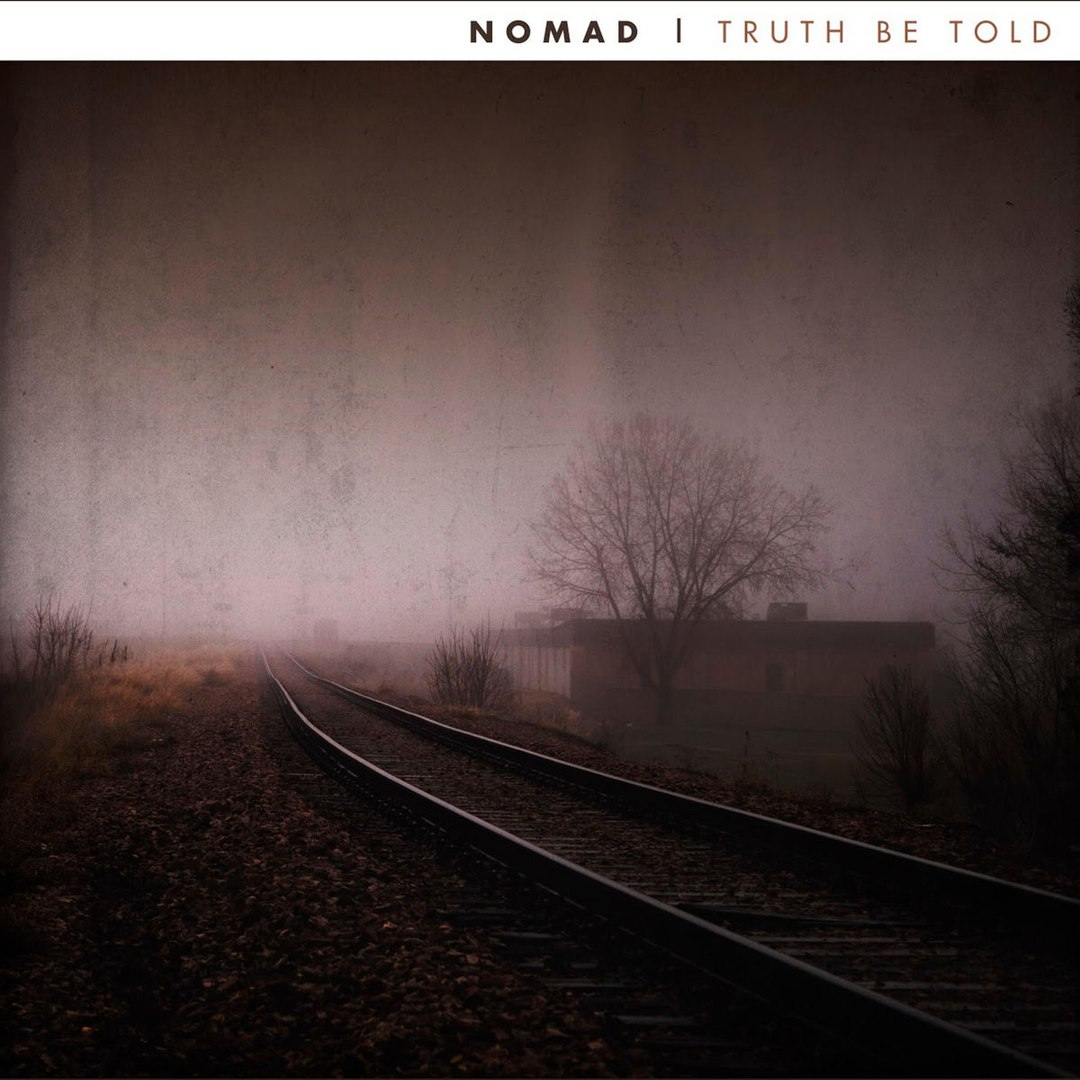 Nomad - Truth Be Told [EP] (2017)