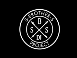 Dj Project S-BROTHER-S