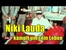 Niki Laudas Zustand ist kritisch