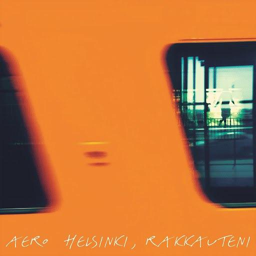 Aero альбом Helsinki, rakkauteni