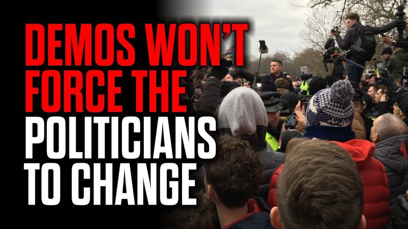 Demonstrations Won't Force the Politicians to Change
