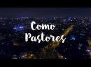 SIERVAS - Como Pastores Video oficial
