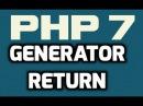 Generator Return Delegation PHP 7 With Example - Par13