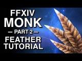Felt Feather Tutorial - FFXIV Monk - Part 2
