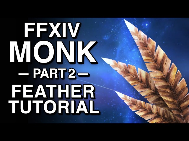 Felt Feather Tutorial - FFXIV Monk - Part 2