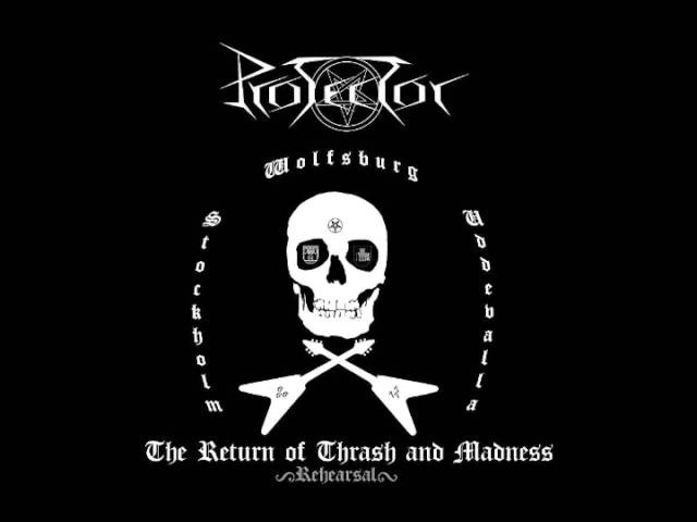 Protector - The Return of Thrash and Madness (Full Demo)