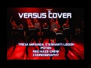 VERSUS cover Tricia Miranda x Ashanti Ledon, Poten, RedHaze crew K-POP COVER BATTLE FINAL 2017