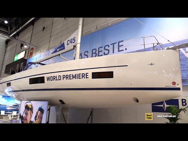 2018 Bavaria C45 Holiday Sailing Yacht - Walkaround - Debut at 2018 Boot Dusseldorf Boat Show