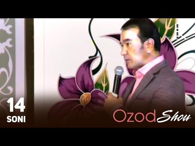MUVAD VIDEO - Ozod SHOU 14-soni | Озод ШОУ 14-сони