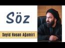 Söz Seyid Həsən Ağamiri