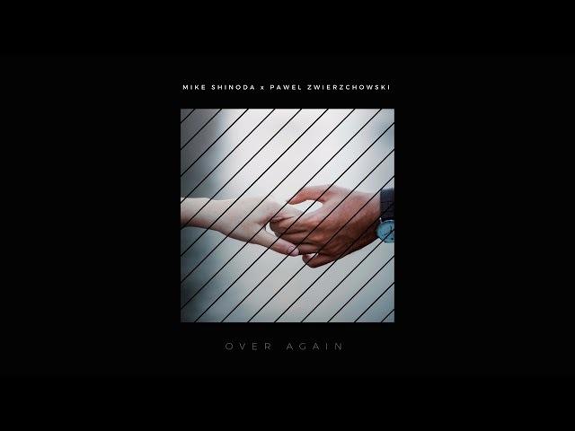 Mike Shinoda Over Again zwieR Z Remix REMIXPOSTTRAUMATIC