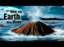 BBC Эволюция Планеты Земля How the Earth was Made bbc ' gkfytns ptvkz how the earth was made