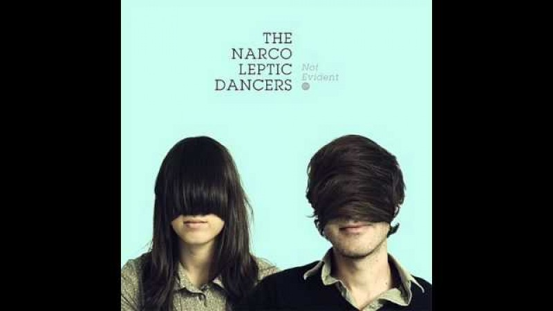 Not Evident - The Narcoleptic Dancers