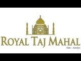 Royal Taj Mahal