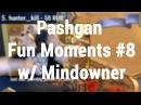 Pashgan Fun Moments 8 w Mindowner