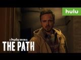 Путь / The Path.3 сезон.Анонс (2017) [HD]