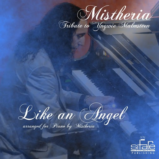 "Mistheria альбом Like an Angel (Version Piano Solo, from Yngwie Malmsteen's album ""Angels of Love"" 2009)"