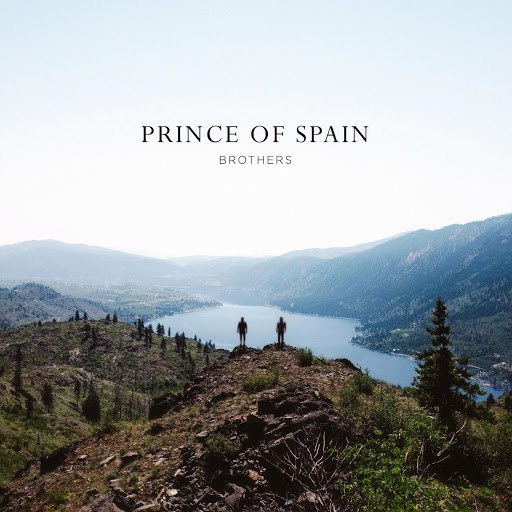 Prince of Spain альбом Brothers