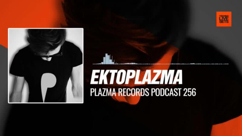 Ektoplazma - @PlazmaRecords Podcast 256 01-01-2018 Music Periscope Techno