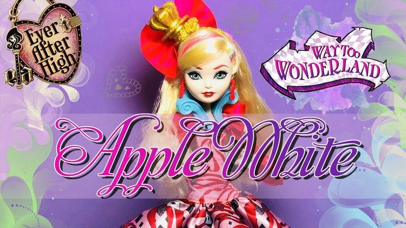 Обзор на куклу Эппл Уайт Дорога в Страну Чудес |Apple White Way Too Wonderland |Стоп Моушен